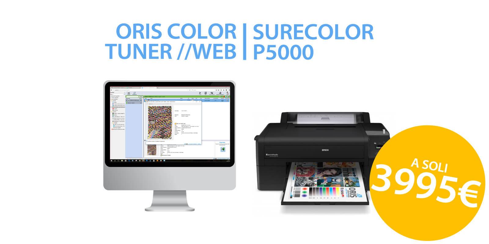 Promozione prova colore con Epson Surecolor P5000 e ORIS Color Tuner WEB
